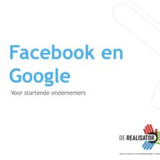 Ik wil Facebook en Google inzetten voor mijn bedrijf